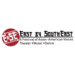 East by Southeast: A Festival of Asian American Voices